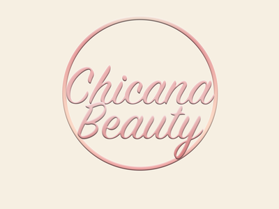 Chicana Beauty logo branding typography photoshop logo