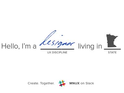 Minnesota Designers On Slack (MXUX) promo design minneapolis slack minnesota