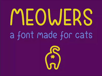 Meowers, type it, type it! design meow cat typeface font