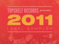 Topshelf Records 2011 Label Sampler cover