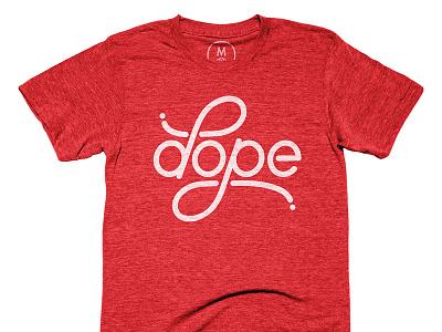 Dope t-shirt shirt design letterpress handletter red script dope linework