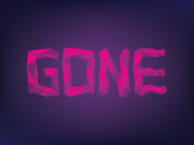 Poly-GONE purple pink type gone low poly