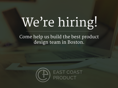 We're hiring at East Coast Product