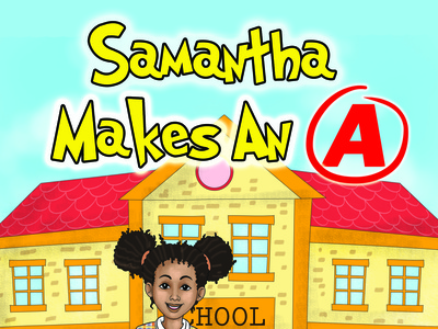 Samantha Makes An A: Book and Game branding reading book google childrens book children family fun illustration app game apple amazon