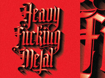 Heavy Fucking Metal heavy metal metal blvck black blackletter