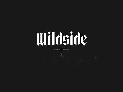 Wildside Black letter Gothic Font vintage font typedesgin blackletter tattoo tattoo fonts typography typeface lettering black letter gothic gothic font elegant font black letter font beautiful font