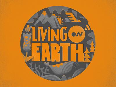 Living on Earth handrawn texture branding illustration