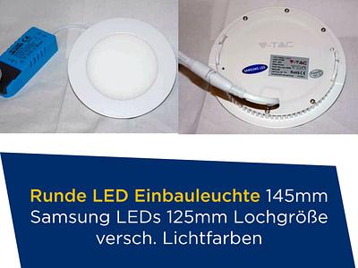 Runde LED Einbauleuchte 145mm Samsung LEDs 125mm Lochgröße versc