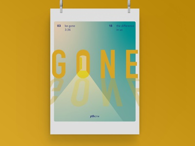 Be Gone bands gradient poster design typography poster minimal poster challenge poster art poster a day illustration