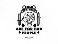 Cold drinks are for bad people.