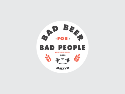 Bad beer for bad people angry face bad face patch icon badge beer