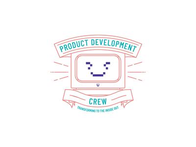 Product Development Crew
