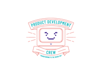 Product Development Crew