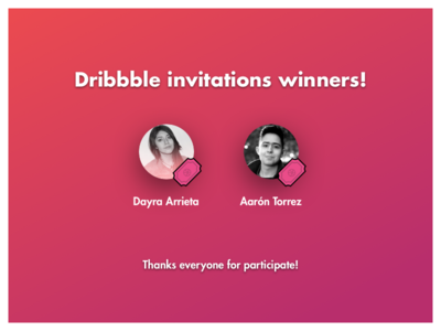 Dribbble Invitations Winners!