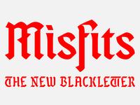 Kickstart a typeface: Misfits