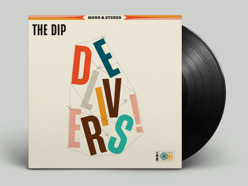 The Dip Delivers lettering album record vinyl