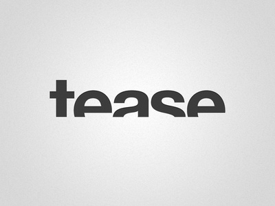Tease illustrator photoshop typography helvetica type logo gray gradient noise white lowercase adobe illustrator cs3 adobe illustrator illustrator cs3 adobe photoshop cs3 adobe photoshop photoshop cs3 helvetica bold