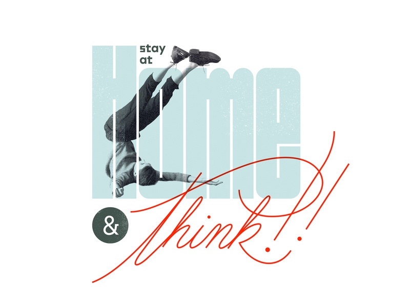18 Stay at Home 01 todolist think campaign lettering stayathome stayhome typography