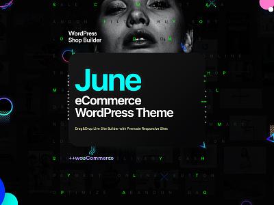 June WordPress Theme cart poster responsive store shop website template theme woo woocommerce wordpress ecommerce