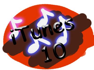 ItUnEs 10!!!!!!1