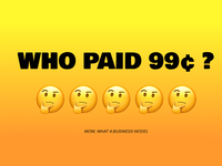 WHO PAID 99¢??????