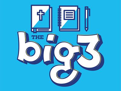 The Big 3 illustration lettering
