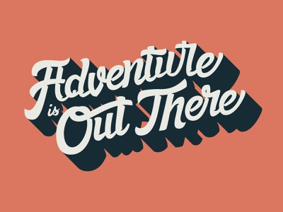 Adventure Is Out There pixar up hand lettering lettering