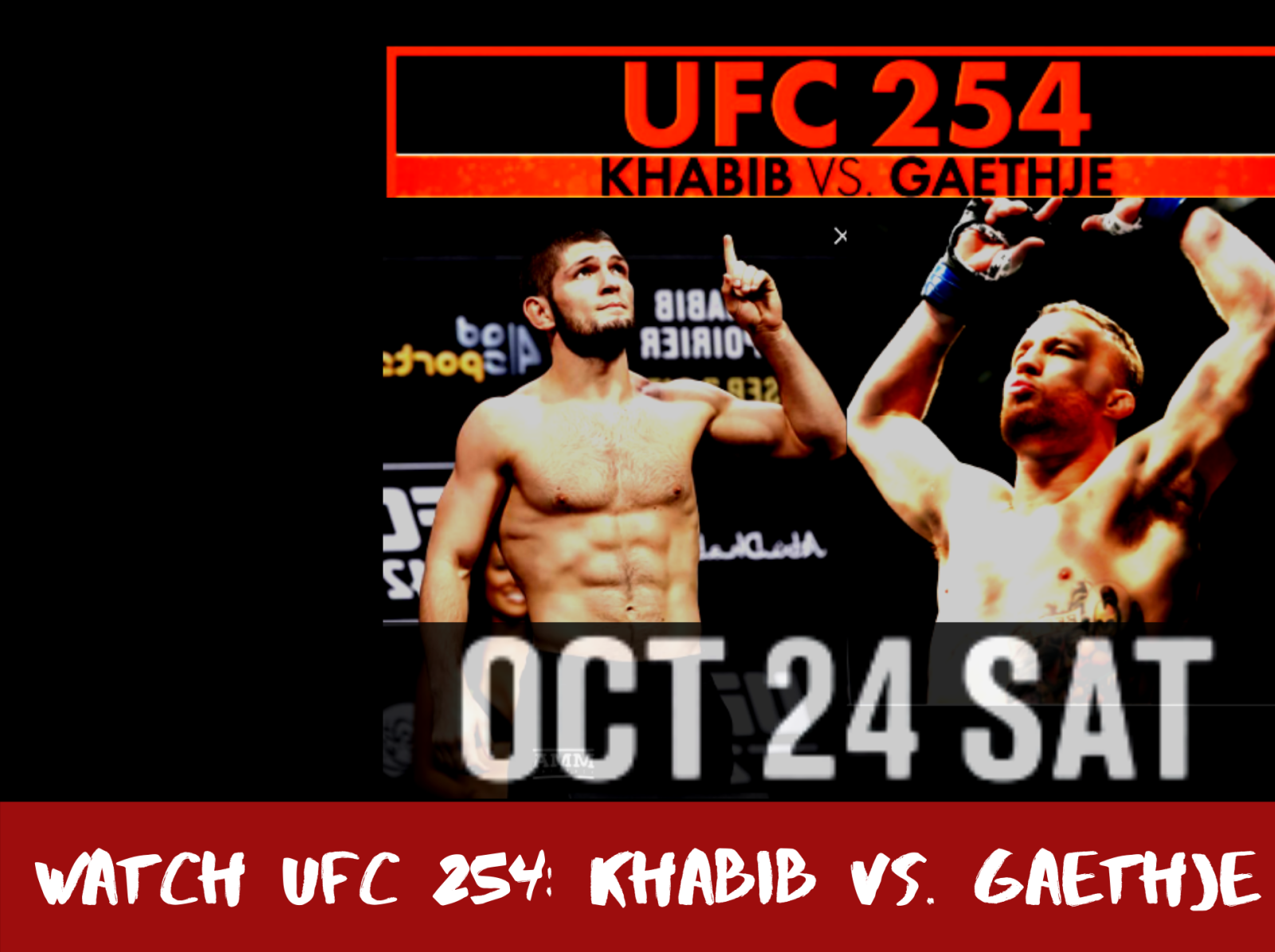 How To Watch UFC 254 Live Stream Free Online Full Fight on Octob