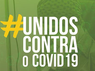 Campanha - Unidos Contra o Covid-19 web poster graphicdesign design