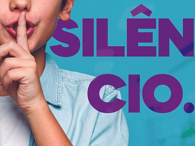 Campanha - Faça Silêncio minimal poster graphicdesign design