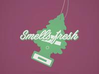 Smells fresh