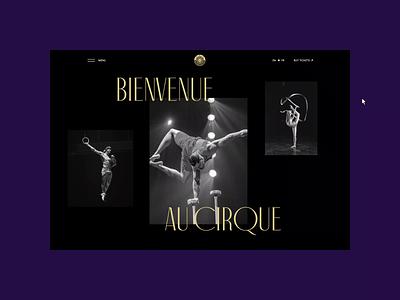 Cirque du Soleil redesign. History page animation website typography photoshop branding minimal web design ui ux