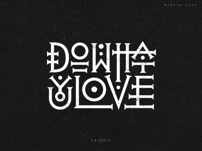 Do what you love occult lettering typography