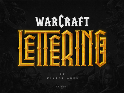 Warcraft lettering - new project warcraft clothing tshirt wiktor ares music game logotype logo lettering high-style typography