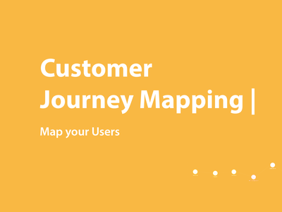 Customer Journey Mapping ux product design design