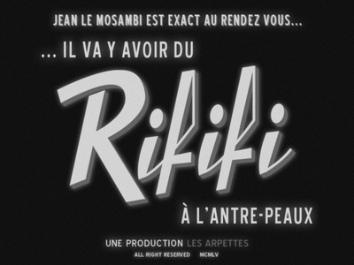 Rififi ...means Trouble!