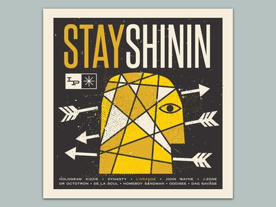 Stay Shinin