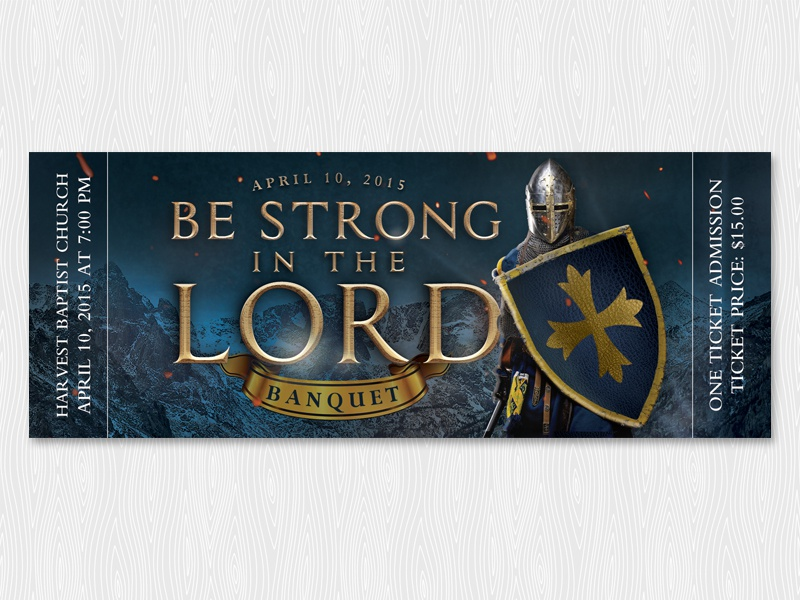 be strong in the lord banquet ticket by michal pechardo dribbble