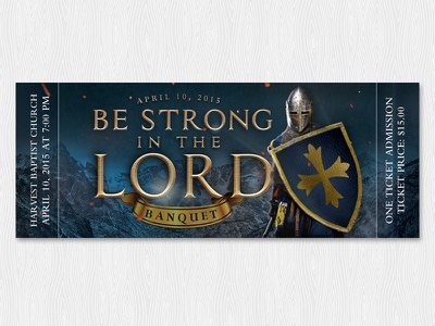 Be Strong in the Lord Banquet Ticket design theme church