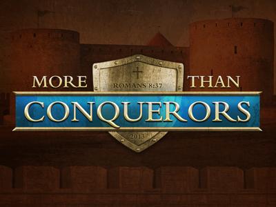 More Than Conquerors theme church