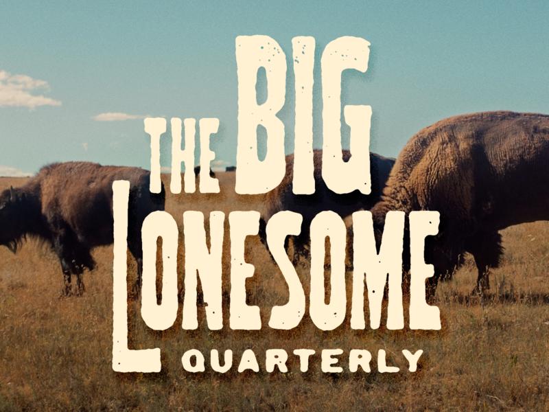 The Big Lonsome texas western identity script logotype typography texture custom type type logo