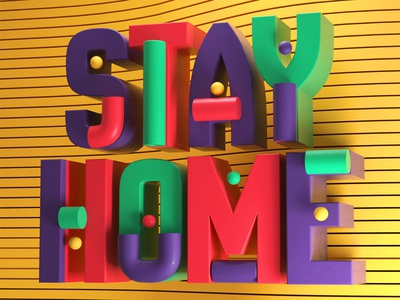 Stay Home letters typography design artdirector digitalart illustrator colors illustration photoshop 3d