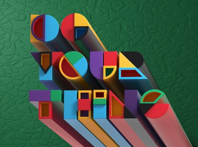 Do Your Thing type letters typography design digitalart illustrator colors illustration photoshop 3d