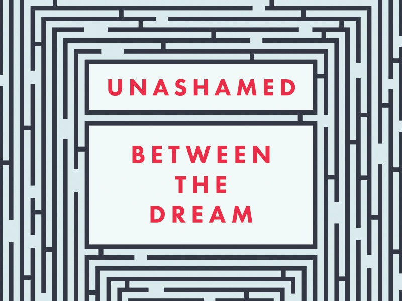 Unashamed: Between the Dream book unashamed maze futura richard taylor self-help autobiography book cover