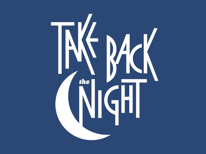 Take Back the Night '14 - Take Two cause event lettering type sexual assault domestic violence child abuse eva alliance