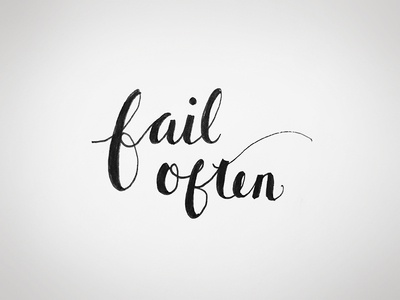 Fail often lettering type sketch practice script calligraphy hand lettering hand type daily lettering failure inspiration