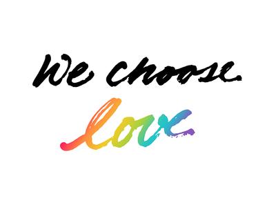 We Choose Love