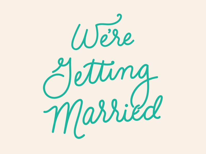 We're Getting Married! marriage lettering hand lettering script invitation wedding