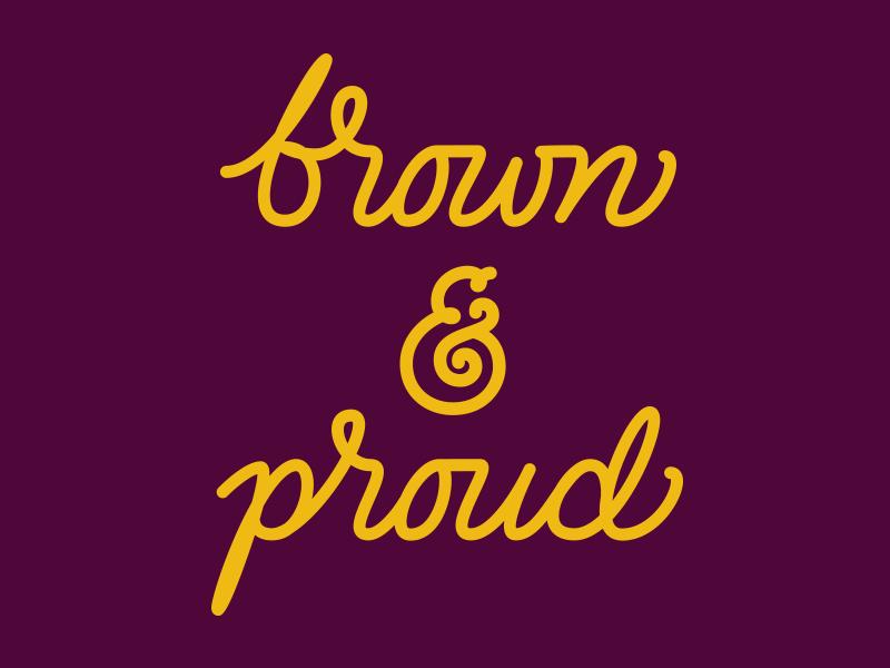 Brown & Proud tshirt poc latinx brown person of color pride lettering script ampersand