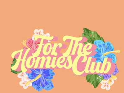 Digital Graphic For The Homies Club procreate app digital illustration digitalart artist procreate art design logodesign logo graphic digitalgraphic digitallogo procreate digital forthehomiesclub clothing brand logo